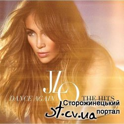 Jennifer Lopez - Dance Again...The Hits [Deluxe Edition] (2012)